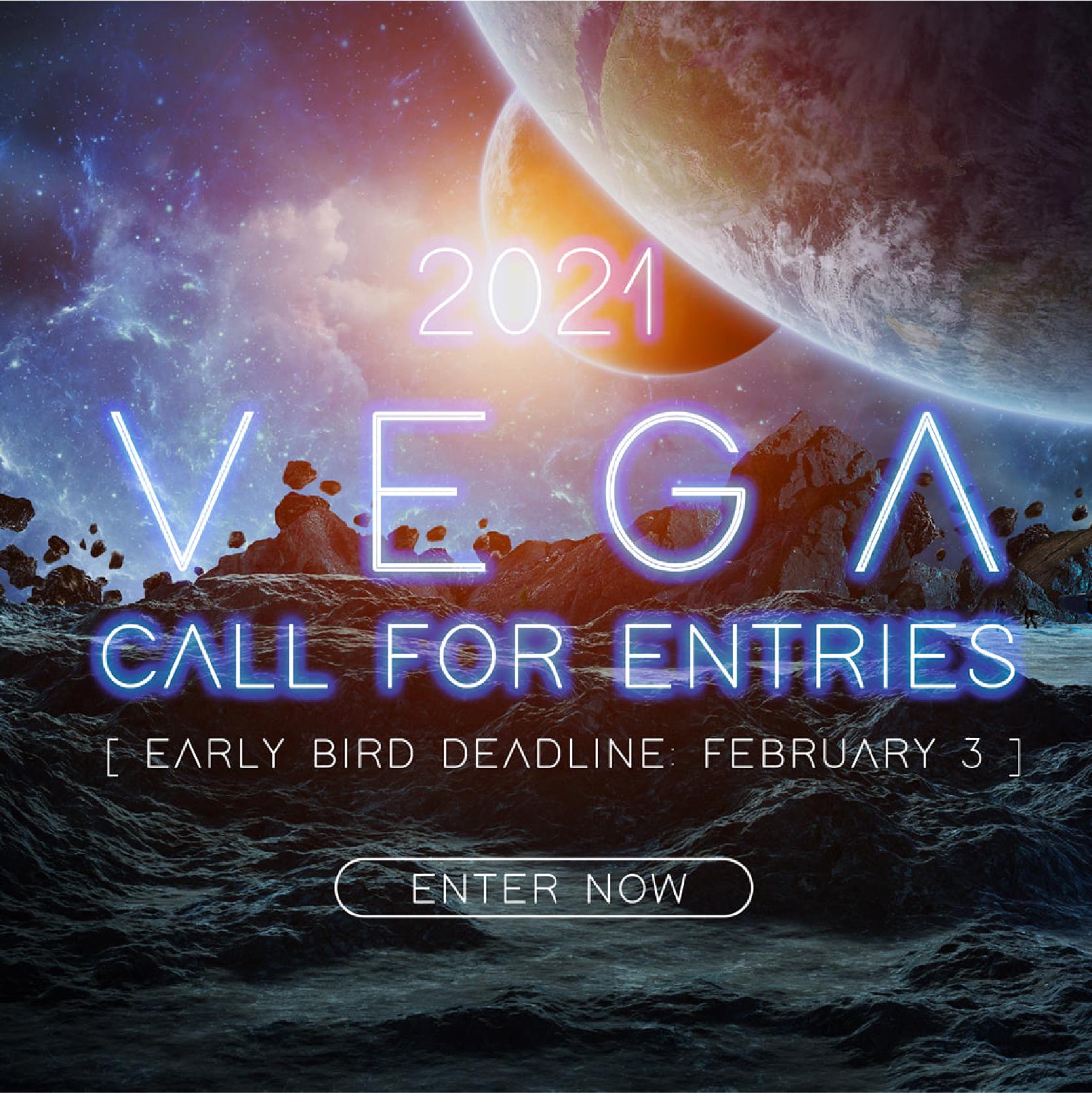 Vega Digital Awards  | 2021 Call for Entries