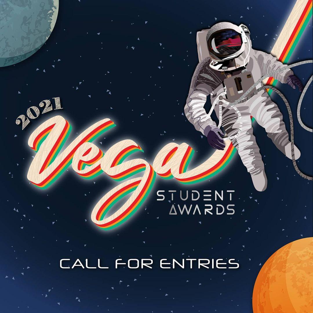 Vega Student Awards | 2021 Call for Entries!